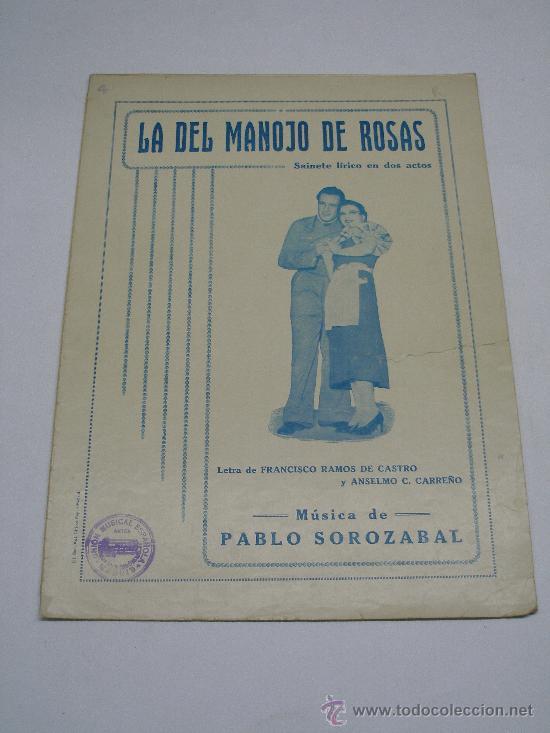 PARTITURA . PABLO SOROZABAL : LA DEL MANOJO DE ROSAS . SAINETE LÍRICO Nº 4 ASCENSIÓN . 1934 (Música - Partituras Musicales Antiguas)