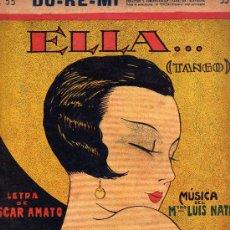 Partituras musicales: DO-RE-MI,Nº 55,PARTITURA ELLA...TANGO-LETRA,OSCAR AMATO-MUSICA,MTRO.LUIS NATER. Lote 19716603