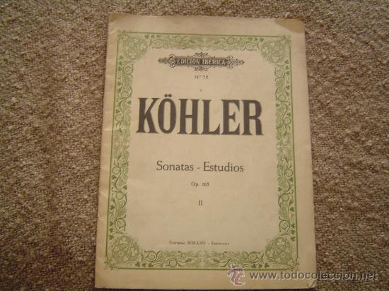 LIBRO DE PARTITURA DE KÓHLER. (Música - Partituras Musicales Antiguas)