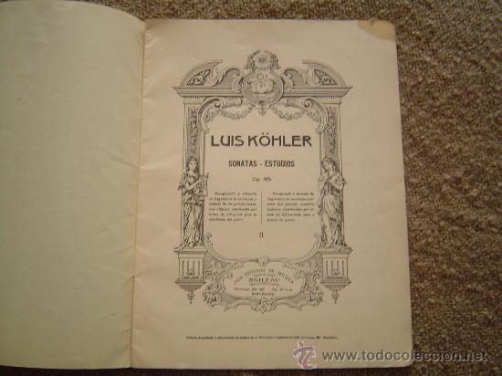 Partituras musicales: Libro de partitura de KÓHLER. - Foto 2 - 13003073