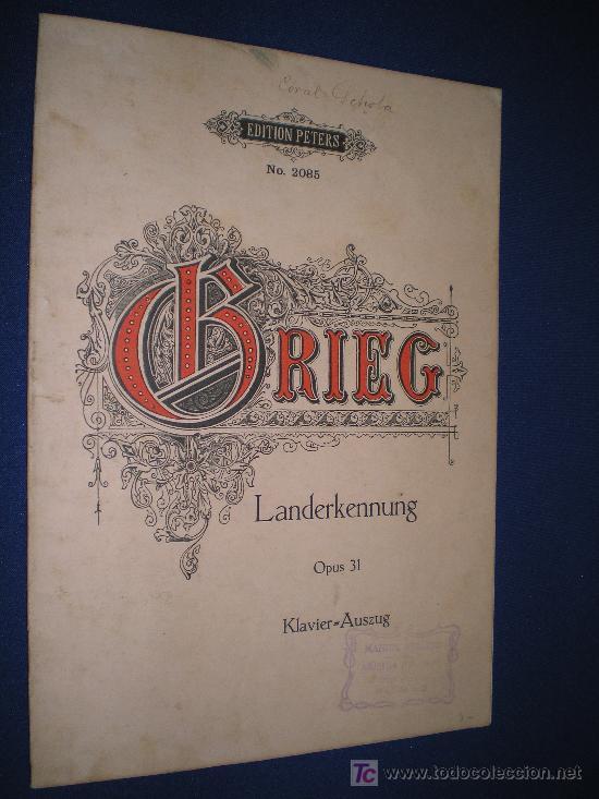 LANDERKENNUNG - EDVARD GRIEG OP. 31 - EDITION PETERS Nº 2085 (Música - Partituras Musicales Antiguas)