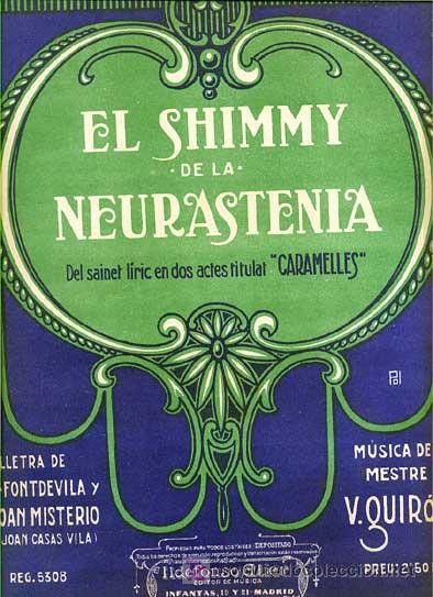 EL SHIMMY DE LA NEURASTENIA (Música - Partituras Musicales Antiguas)