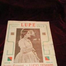 Partituras musicales: LUPE.VALS.MUSICA DE LUCIO DEMARE.LETRA DE IRUSTA-FUGAZOT.EDITORIAL MUSICAL ALFREDO PERROTTI.. Lote 23991661