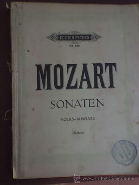 MOZART - SONATEN (VOLKS - AUSGABE) - EDITION PETERS Nº 485 - RARO! (Música - Partituras Musicales Antiguas)