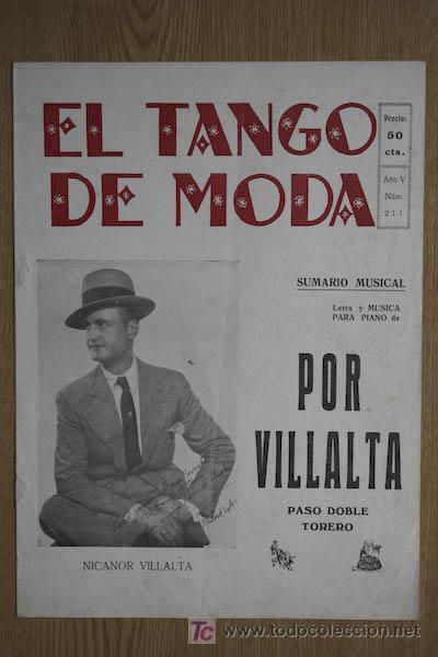 EL TANGO DE MODA. NICANOR VILLALTA. POR VILLALTA. PASO DOBLE TORERO. AÑO V. NÚM. 211. (Música - Partituras Musicales Antiguas)