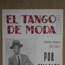 Partituras musicales: EL TANGO DE MODA. NICANOR VILLALTA. POR VILLALTA. PASO DOBLE TORERO. AÑO V. NÚM. 211. . Lote 15023906