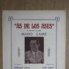 """Partituras musicales: """"AS DE LOS ASES"""". AL MATADOR DE TOROS MARIO CABRÉ. ENRIQUE LEYVA Y JOSÉ SALAMA.. Lote 18326664"""