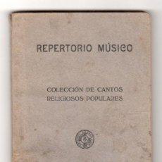 Partituras musicales: REPERTORIO MUSICO. COLECCION DE CANTOS RELIGIOSOS POPULARES. BILBAO 1934. Lote 15055074