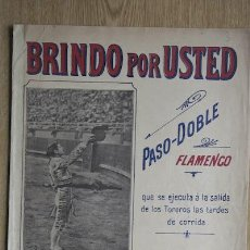 Partituras musicales: BRINDO POR USTED. PASO-DOBLE FLAMENCO POR MANUEL FONT.. Lote 15193462