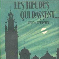Partituras musicales: LES HEURES QUI PASSENT...!. Lote 15355066