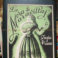 Partituras musicales: LA MORA DE MARAVILLAS PARTITURA PARA CANTO Y PIANO 1943. Lote 15377138