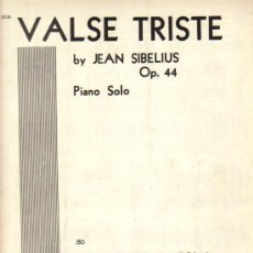 Partituras musicales: VALSE TRISTE** PIANO SOLO***JEAN SIBELIUS OP 44. Lote 20642633
