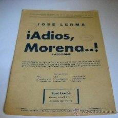 Partituras musicales: PARTITURA. JOSÉ LERMA: ¡ADIOS MORENA..! PASO-DOBLE. 17X25, 3 HOJAS.. Lote 25332749