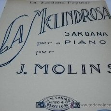 Partituras musicales: PARTITURA PIANO. J. MOLINS: LA MELINDROSA. SARDANA. EDI. BARCELONA, J.M. CANALS. LA SARDANA POPULAR. Lote 22261129
