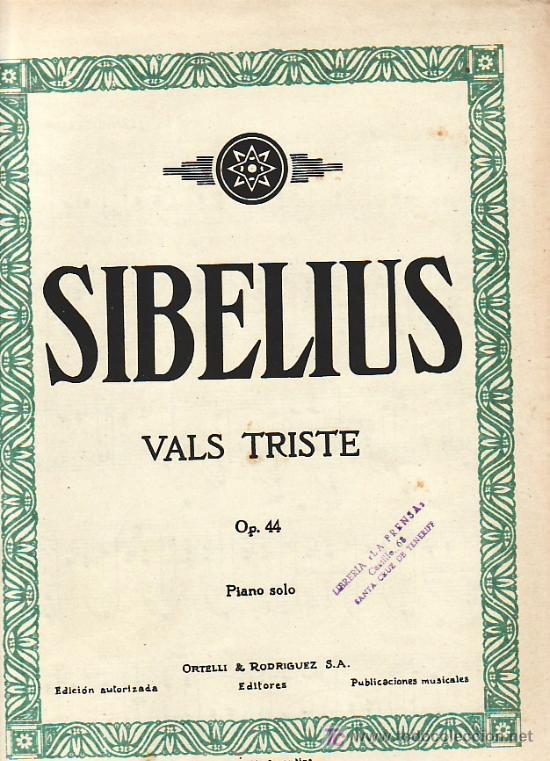 SIBELIUS.VALS TRISTE.PARTITURA ORIGINAL.INDUSTRIA ARGENTINA. (Música - Partituras Musicales Antiguas)