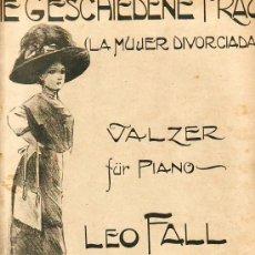 Partituras musicales: LA MUJER DIVORCIADA.PARTITURA ORIGINAL.VALS PARA PIANO.CASA DOTESIO,MADRID.. Lote 24173327