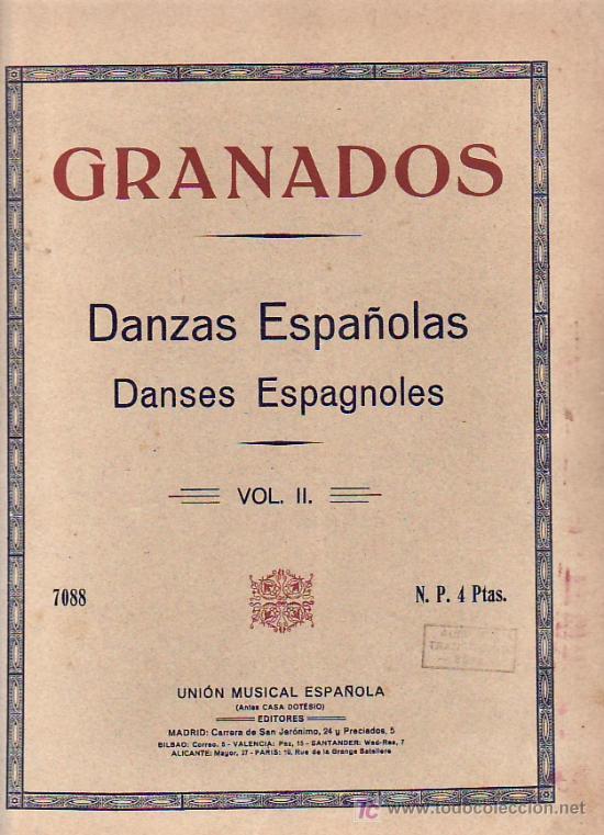 GRANADOS.PARTITURA.DANZAS ESPAÑOLAS.VOL II.UNION MUSICAL ESPAÑOLA. (Música - Partituras Musicales Antiguas)