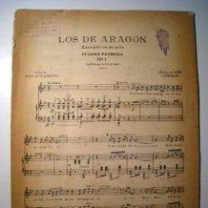 Partituras musicales: LOS DE ARAGON CUADRO 1º - LORENTE-SERRANO - PARTITURA. Lote 16179185