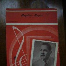 Partituras musicales: PARTITURA BOLERO ANTONIO MACHIN - ANGELITOS NEGROS. Lote 27640310