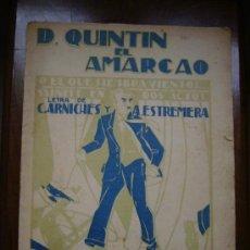 Partituras musicales: PARTITURA DON QUINTIN EL AMARGAO. Lote 16527989