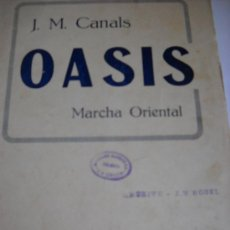 Partituras musicales: PARTITURA PARA PIANO Y VIOLÍN. J.M. CANALS: OASIS. MARCHA ORIENTAL. 1929. 18X25 CMS.. Lote 18533715