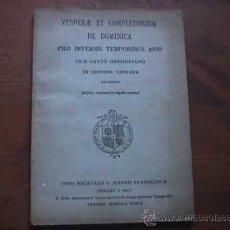 Partitions Musicales: VESPERAE ET COMPLETORUM DE DOMINICA CUM CANTO GREGORIANO, 1920 (LATIN). Lote 17334793