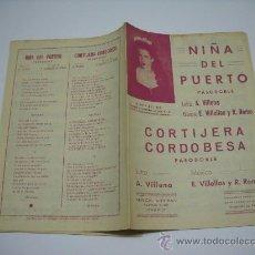 Partiture musicali: PARTITURA . NIÑA DEL PUERTO Y CORTIJERA CORDOBESA ( PASODOBLES ) . MÚSICA E. VILLELLAS Y R. ROMO . Lote 17338059