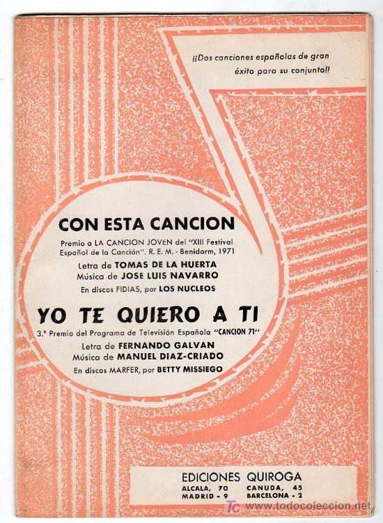 PARTITURA DE CON ESTA CAMCION Y YO TE QUIERO A TI. EDICIONES QUIROGA. MADRID 1971 (Música - Partituras Musicales Antiguas)