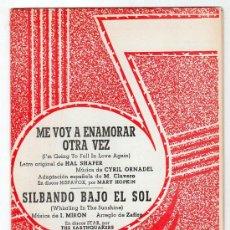 Partituras musicales: PARTITURA DE ME VOY A ENAMORAR OTRA VEZ Y SILBANDO BAJO EL SOL. EDICIONES QUIROGA. MADRID 1970. Lote 17493597