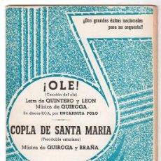 Partituras musicales: PARTITURA DE ! OLE ! Y COPLA DE SANTA MARIA. EDICIONES QUIROGA. MADRID 1970. Lote 17493646