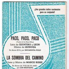 Partituras musicales: PARTITURA DE PACO, PACO, PACO Y LA SOMBRA DEL CAMINO. EDICIONES QUIROGA. MADRID 1970. Lote 17493671