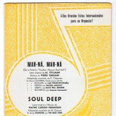 Partituras musicales: PARTITURA DE MAH-NA, MAH-NA Y SOUL DEED. EDICIONES QUIROGA. MADRID 1969. Lote 17493687
