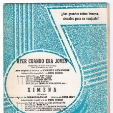 Partituras musicales: PARTITURA DE AYER CUANDO ERA JOVEN Y XIMENA. EDICIONES MUSICALES CLAVE. MADRID 1964. Lote 17493704