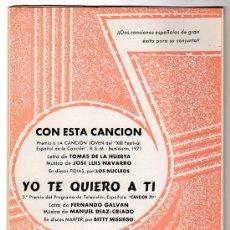Partituras musicales: PARTITURA DE CON ESTA CANCION Y YO TE QUIERO A TI. EDICIONES QUIROGA. MADRID 1971. Lote 17493756