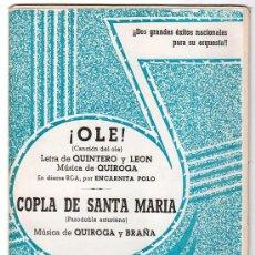 Partituras musicales: PARTITURA DE ! OLE ! Y COPLA DE SANTA MARIA. EDICIONES QUIROGA. MADRID 1970. Lote 17493809