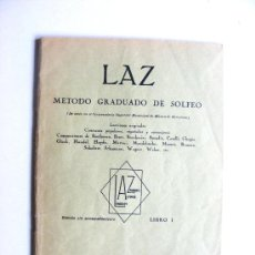 Partituras musicales: LAZ, METODO GRADUADO DE SOLFEO, LAZ, ZAMOCOIS, ALFONSO, LAMBERT, BOILEAU. Lote 17785113
