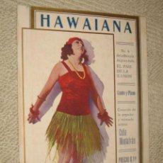 Partitions Musicales: HAWAIANA, Nº 6 DE LA REVISTA EL PAÍS DE LA ILUSIÓN, MÚSICA DE EMILIO URANGA EDITADO EN MÉXICO 3 PP.. Lote 22523087