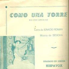 Partituras musicales: ANA MARIA LA JEREZANA PARTITURA DE LA CANCION COMO UNA TORRE. Lote 19968135