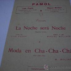 Partituras musicales: PARTITURA PARA PIANO Y CONTRABAJO. M. MOLINER: LA NOCHE SERA NOCHE. Y MODA EN CHA-CHA-CHA. 1959.. Lote 20691976