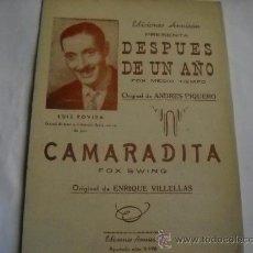 Partiture musicali: PARTITURA VARIOS INSTRUMENTOS. ANDRES PIQUERO: DESPUES DE UN AÑO. E. VILLELLAS: CAMARADITA. 1952.. Lote 20970086