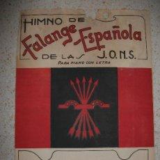 Partituras musicales: PARTITURA DEL CARA AL SOL. HIMNO DE LA FALANGE. DE EPOCA DE LA GUERRA CIVIL.. Lote 26662980