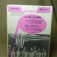 Partituras musicales: PARTITURA, LA VIDA Y EL AMOR, QUE DULCE, MERINO, PRODUCCIONES MUSICALES, 1971. Lote 21694036