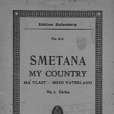 Partituras musicales: SMETANA MY COUNTRY PARTITURA COMPLETA FULL SCORE. Lote 23460936