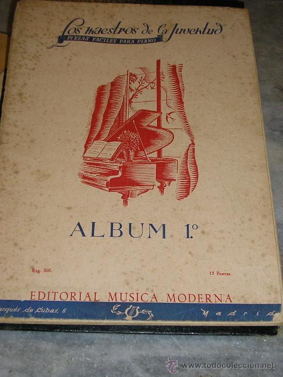 LOS MAESTROS DE JUVENTUD *ALBUM Nº 1* EDITORIAL MUSICA MODERNA (Música - Partituras Musicales Antiguas)
