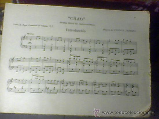 PARTITURA DE VICENTE ARREGUI LETRA DE JUAN LAMAMIÉ CHAO DRAMA LIRICO DE 51 PAGINAS (Música - Partituras Musicales Antiguas)