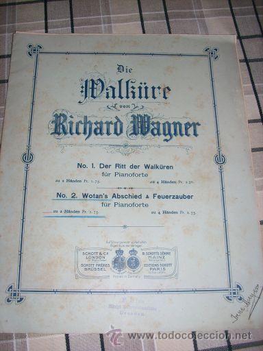 RICHARD WAGNER (DIE WALKÜRE Y WOTAN'S ABSCHIED & FEUERZAUBER) - P/ PIANOFORTE - SCHOTT'S SÖHNE (Música - Partituras Musicales Antiguas)