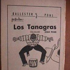 Partituras musicales: PARTITURA DE LOS TANAGRAS Y MICALETY , INDIVIDUALIZADA PARA INSTRUMENTOS. Lote 22381780