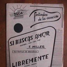 Partituras musicales: PARTITURA DE SI BUSCAS AMOR Y LIBREMENTE, INDIVIDUALIZADA PARA INSTRUMENTOS. Lote 22382031