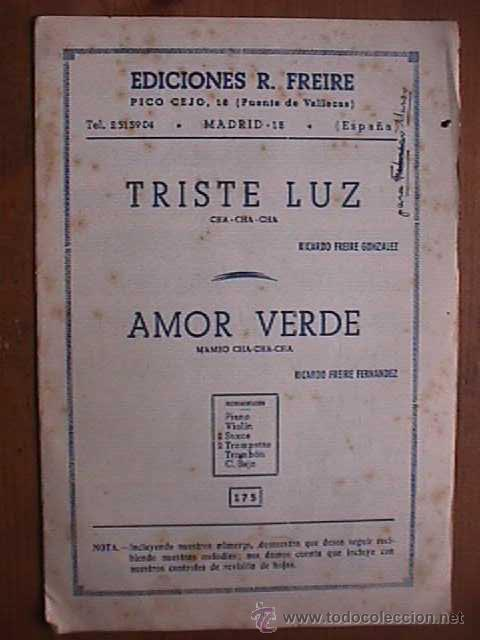 PARTITURA DE TRISTE LUZ Y AMOR VERDE Y CANCION, INDIVIDUALIZADA PARA INSTRUMENTOS (Música - Partituras Musicales Antiguas)