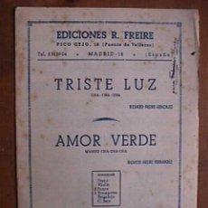 Partituras musicales: PARTITURA DE TRISTE LUZ Y AMOR VERDE Y CANCION, INDIVIDUALIZADA PARA INSTRUMENTOS. Lote 22382399